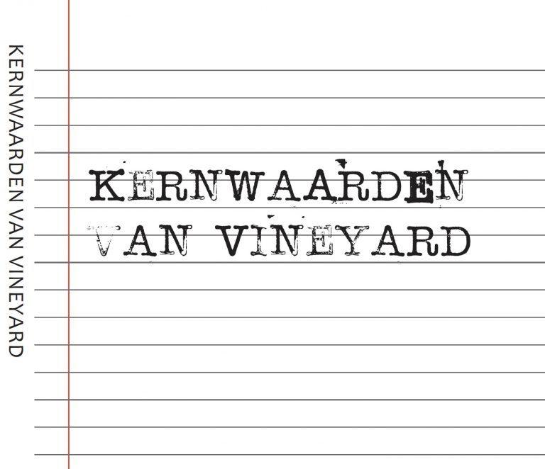 Kernwaarden van de Vineyard