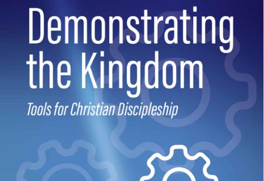 Demonstrating the Kingdom (Derek Morphew)
